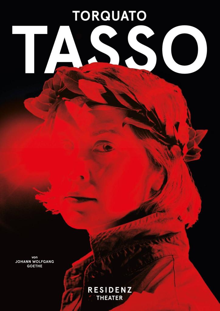 TORQUATO TASSO, Residenztheater